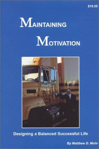 (Maintaining Motivation)