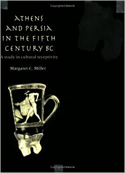 Book Athens and Persia in 5C BC: A Study in Cultural Receptivity