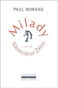 Milady - Monsieur Zéro par Paul Morand