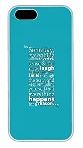 Everything Happens For A Reason Custom Hard Case Cover for iPhone 5s and iPhone 5 - Polycarbonate - White