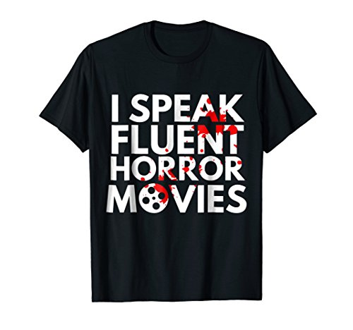 Mens I Speak Fluent Horror Movies Film Halloween Hobby Funny Tee XL Black