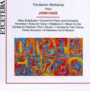 The Barton Workshop Plays John Cage
