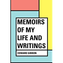 Memoirs of My Life and Writings