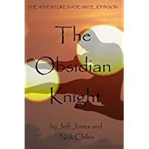 The Adventures of De'Ante Johnson: The Obsidian Knight, 2nd edition