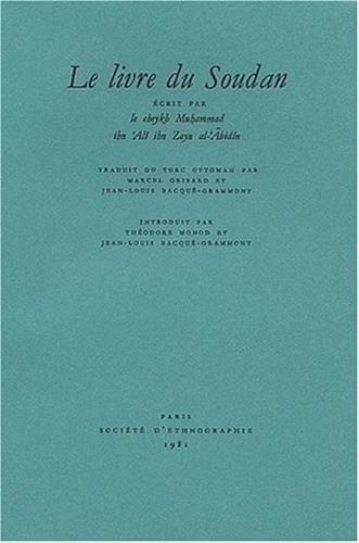 Le livre du Soudan (Afrique ancienne) (French Edition)