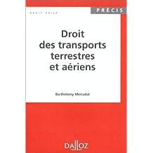 DROIT DES TRANSPORTS TERRESTRES ET AERIENS 1ERE EDITION