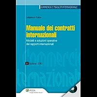 Manuale dei contratti internazionali (Commercio e fiscalità internazionale)