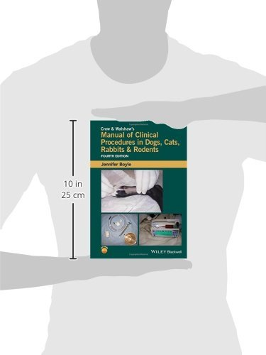 Crow and Walshaw's Manual of Clinical Procedures in Dogs, Cats, Rabbits and Rodents