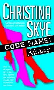 Code Name: Nanny (SEAL and Code Name)