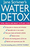 Water Detox: Total health and beauty in 8 easy steps