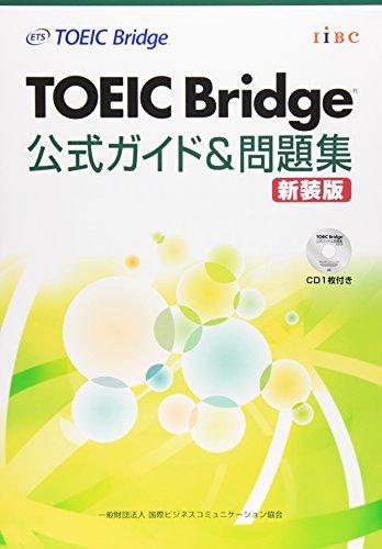 TOEIC Bridge kōshiki gaido & mondaishū