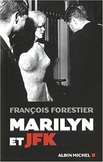 Marilyn et JFK par Forestier