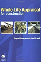 Whole Life Appraisal: for Construction