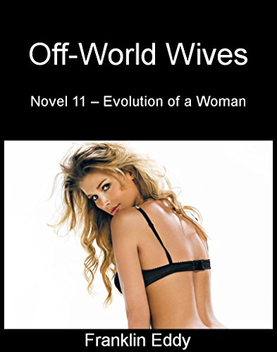 Off-World Wives (Evolution of a Woman Book 11)