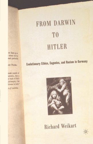 From Darwin to Hitler: Evolutionary Ethics, Eugenics and Racism in Germany
