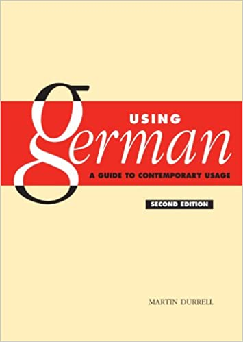Book Using German: A Guide to Contemporary Usage