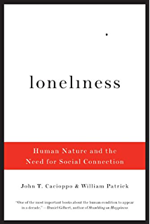 The Opposite Of Loneliness Essays And Stories  Kindle Edition By  Loneliness Human Nature And The Need For Social Connection