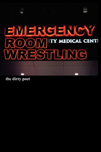 Download Emergency Room Wrestling pdf epub