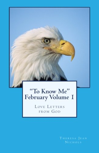 """Download """"To Know Me"""" February Volume 1: Love Letters from God pdf"""