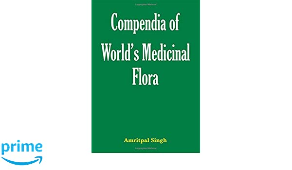 Compendia of Worlds Medicinal Flora