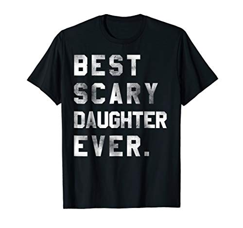 Best Scary Daughter Ever Halloween costume Gift T shirt -