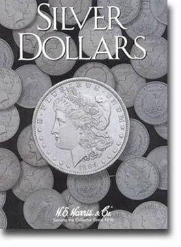 Harris Coin Folder – Silver Dollars Plain Folder #8HRS2665 by H.E. Harris by H.E. Harris