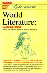 World Literature: 1800 To the Present (College Review Series)