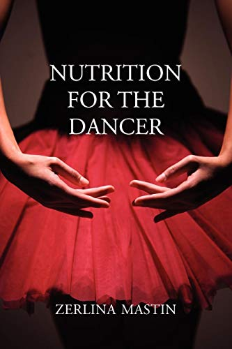 Nutrition for the Dancer (Best Diet For Dancers)