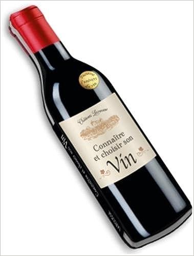 Téléchargement Connaître, choisir et déguster le vin pdf
