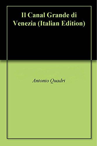 - Il Canal Grande di Venezia (Italian Edition)