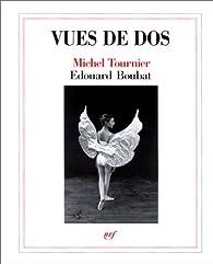 Vues de dos par Michel Tournier