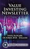 2018 10 Value Investing Newsletter by Quant Investing / Dein Aktien Newsletter / Your Stock Investing Newsletter: Issue/Ausgabe: October 2018 - English (Quant Investing Newsletter)