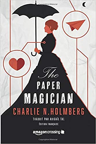The paper magician - Tome 1 de Charlie N. Holmberg 41GK54GfznL._SX331_BO1,204,203,200_