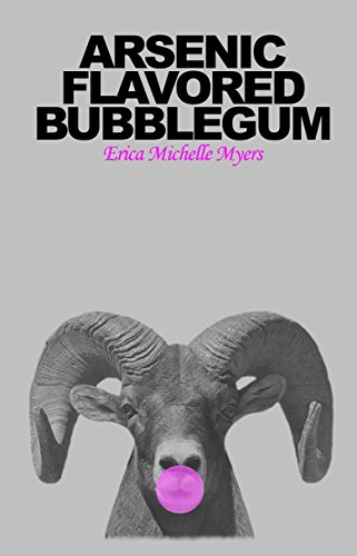 #freebooks – [Kindle] Arsenic Flavored Bubblegum by Erica Myers (FREE 5/31-6/3)
