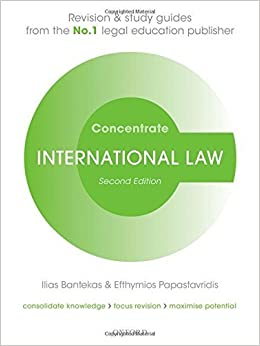 International Law Concentrate: Law Revision and Study Guide by Ilias Bantekas (2015-09-01)