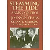 Stemming the Tide, Glenn Theodore Seaborg and Benjamin S. Loeb, 0669244139