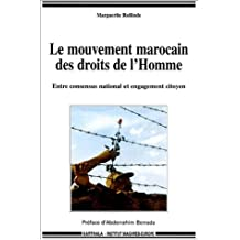 Mouvement Marocain des Droits l'Homme: Entre Concensus National E