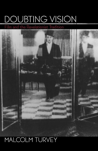 Doubting Vision: Film and the Revelationist Tradition