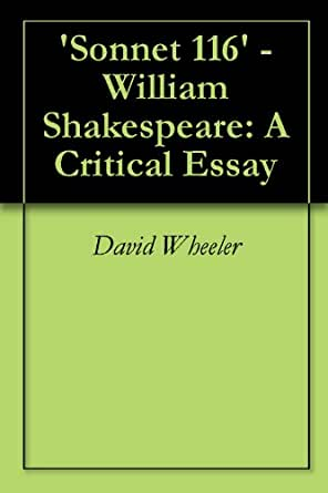 sonnet william shakespeare a critical essay kindle kindle price 1 50