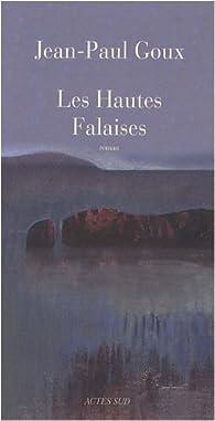 Les hautes falaises par Jean-Paul Goux