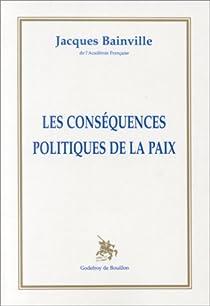Les conséquences politiques de la paix par Bainville