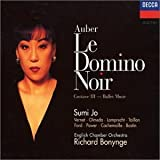 Auber - Le Domino Noir / Sumi Jo · Vernet · Ford · Power · Olmeda · Lamprecht · Bastin · Cachemaille · ECO · Bonynge