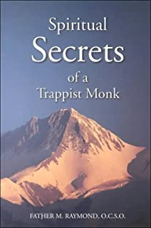 Trappist living in the land of desire michael downey michael spiritual secrets of a trappist monk the truth of who you are and what god fandeluxe Image collections