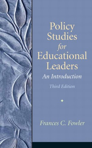 Policy Studies for Educational Leaders: An Introduction (3rd Edition)