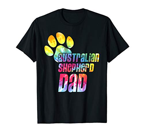 Tie Dye Aussie Dad Dog Lovers Father's Day Gift Tee