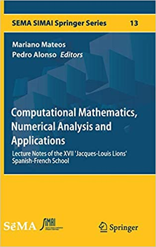 Computational Mathematics, Numerical Analysis and Applications