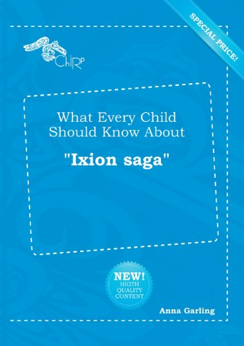 What Every Child Should Know about Ixion Saga