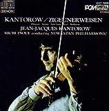 Jean Jacques Kantorow performs Poeme op 25; Sarasate Zigeunerweisen; Saint-Saens: Intro & Rondo Capriccioso; Ravel Tzigane; Beethoven Romance in F op 50 (Denon)