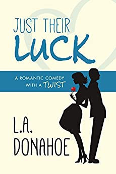 Just Their Luck by [Donahoe, L.A.]