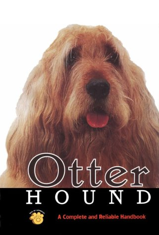 Otterhound: A Complete and Reliable Handbook (Rare Breed)